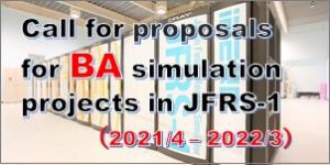 Call for proposals for BA simulation projects in JFRS-1